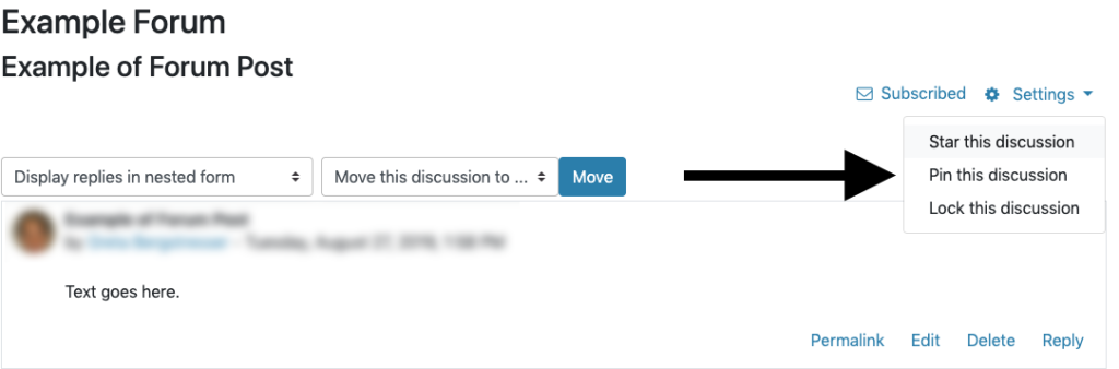 Pin a discussion in a forum using the Settings menu in the discussion topic.