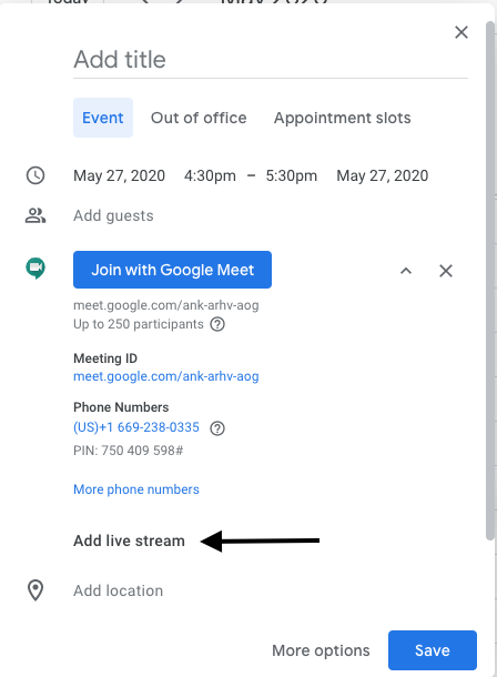 "Click ""Add live stream"" to add live streaming to a Google Meet"